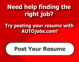 Try posting your resume with AUTOjobs.com to find the right job